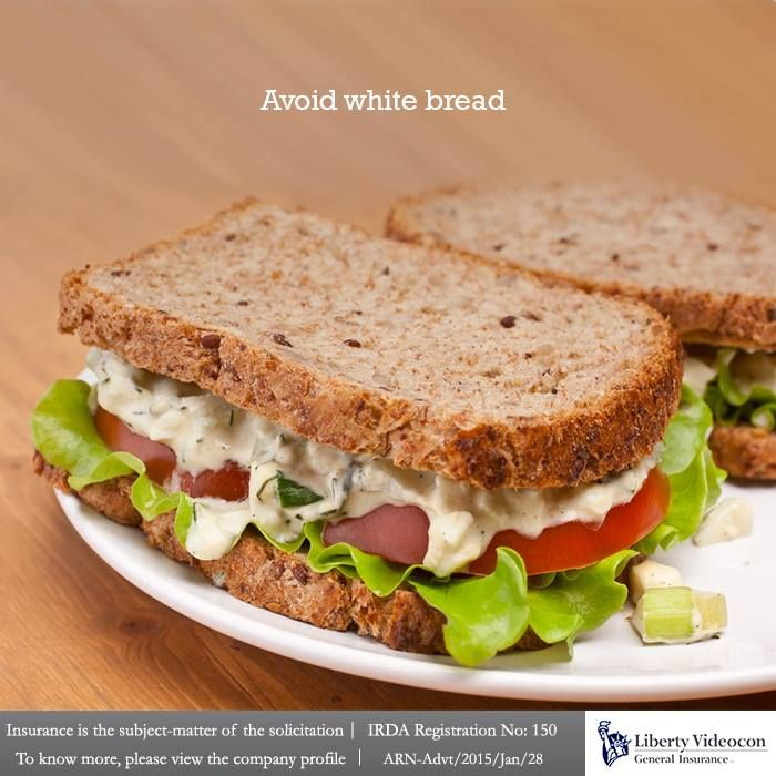 Replace white bread with brown bread as brown bread is easy to digest and contains fewer calories. #NoExcuses