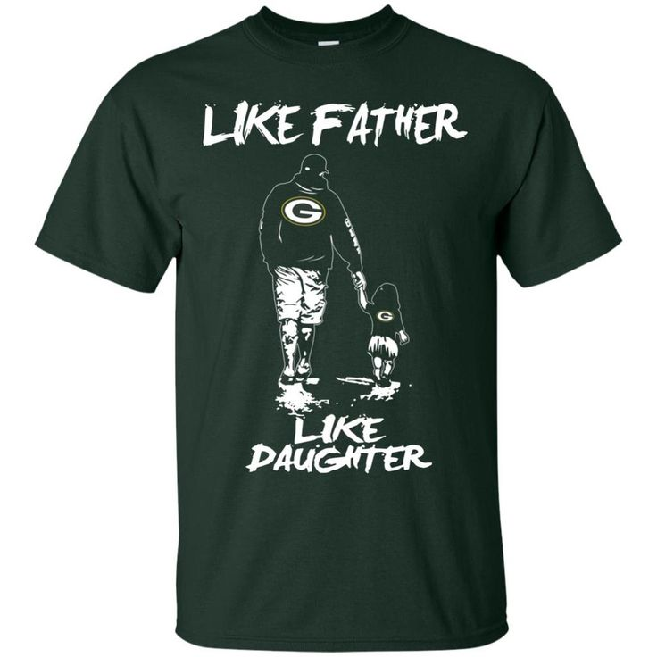 Like Father Like Daughter Green Bay Packers T Shirts – Best Funny Store
