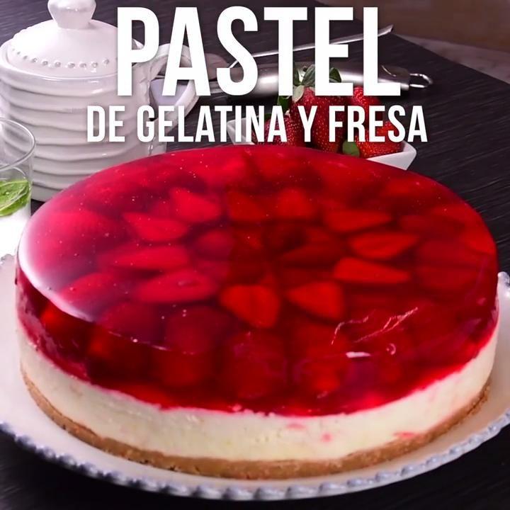 Pastel De Gelatina Y Fresa Receta Pastel De Gelatina Postres Con Gelatina Recetas Faciles Postres