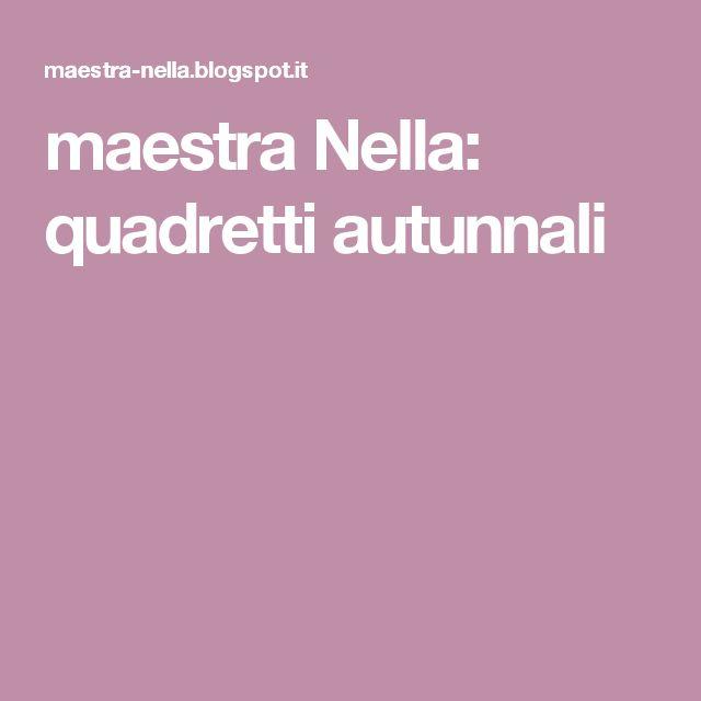 maestra Nella: quadretti autunnali