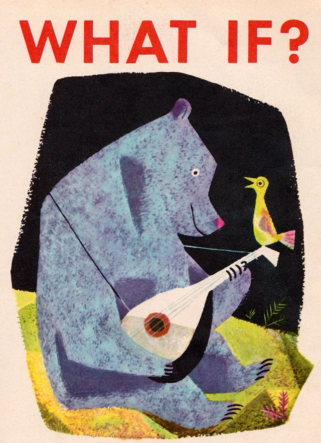 What If? - written by Helen and Henry Tanous, illustrated by J.P. Miller (1951).