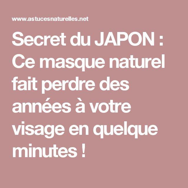 Secret du JAPON : Ce masque naturel fait perdre des années à votre visage en quelque minutes !