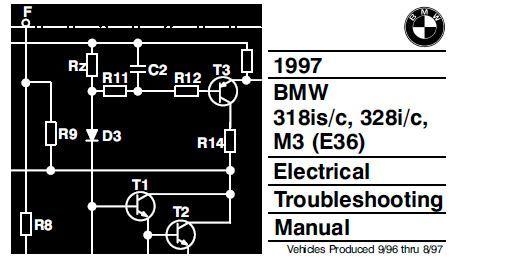 1997BMW318is/c, 328i/c, M3 (E36)ElectricalTroubleshootingManual