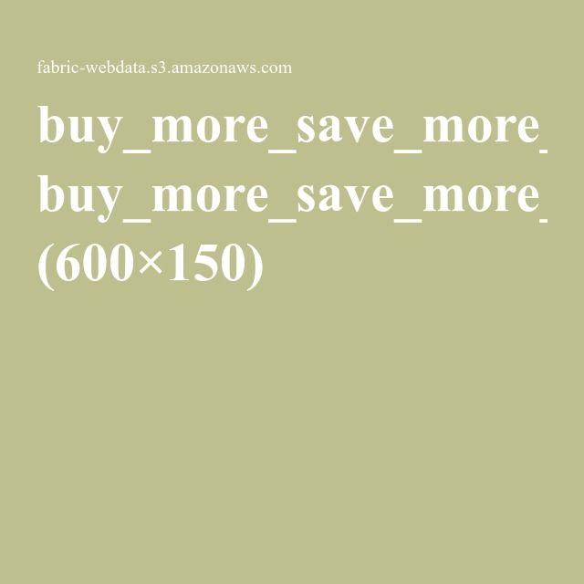 buy_more_save_more_sales_banner_default.jpg (600×150)