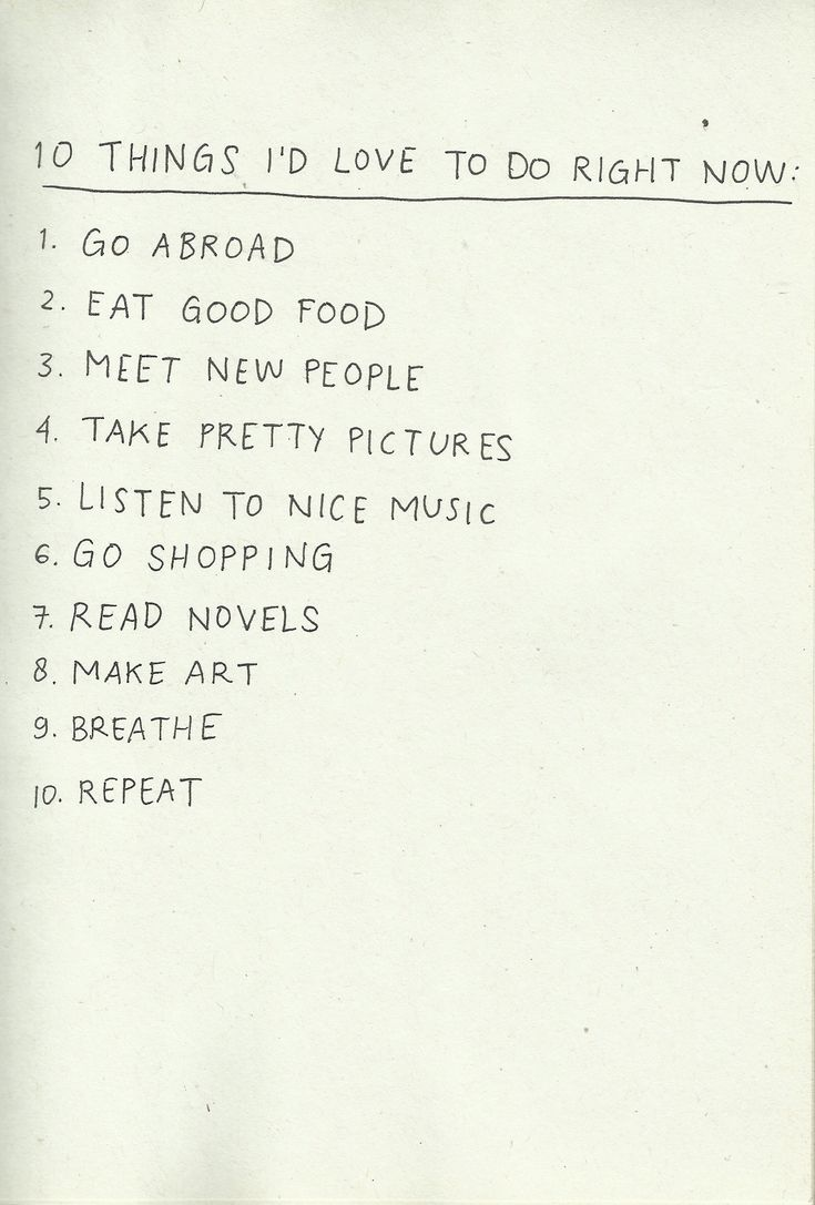 things i'd loveto do