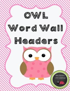 OWL Word Wall Headers  Look for more Owl themed classroom products coming soon!