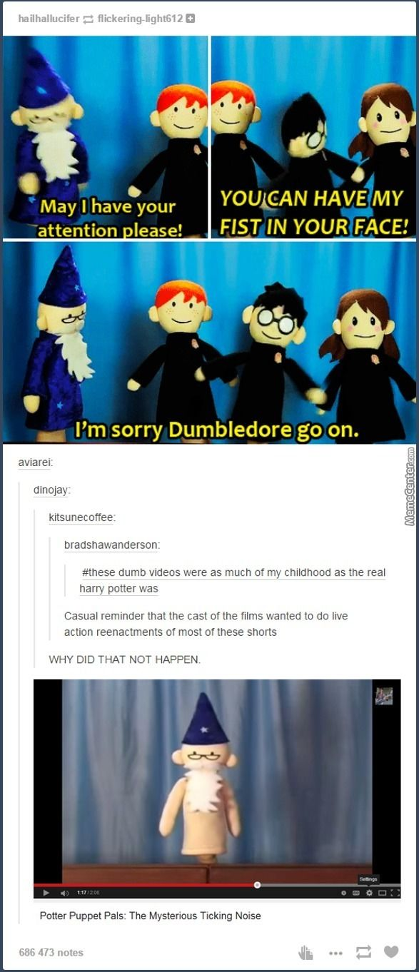 Potter Puppet Pals<<I FREAKING LOVED THESE