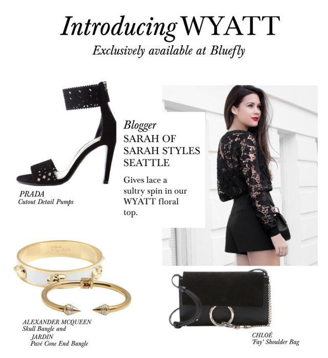 """""""Introducing WYATT with Sarah Butler"""" by bluefly ❤ liked on Polyvore featuring Prada, Chloé, Alexander McQueen and Jardin"""