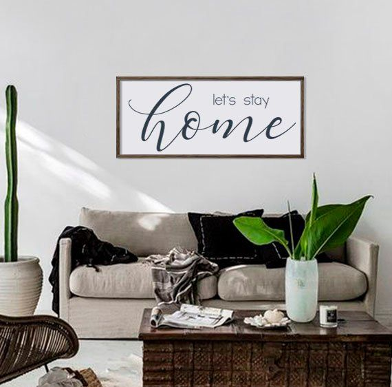 Large Let S Stay Home Sign Family Room Wall Decor Wood Framed