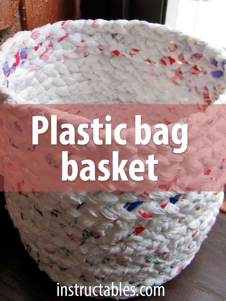 Make a basket out of plastic bags knitting bags and up for Easy recycling ideas