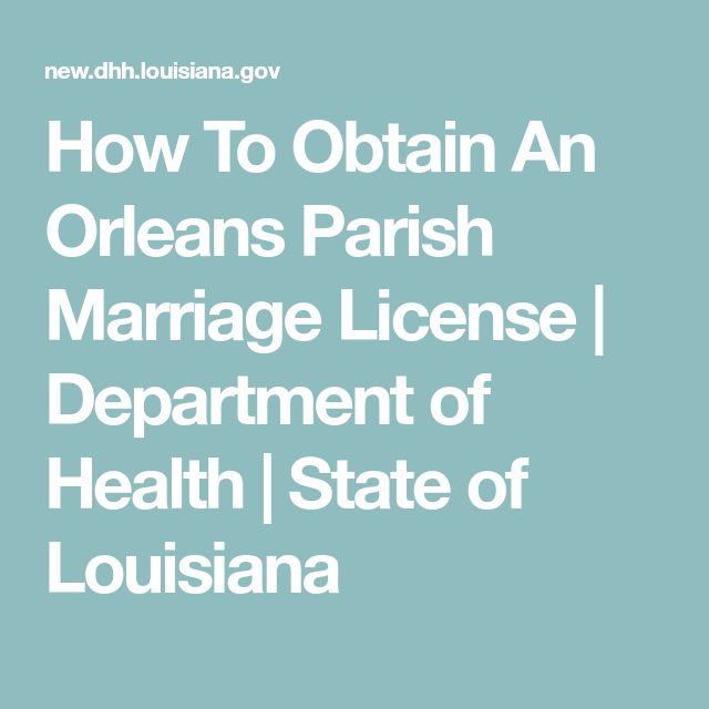 How To Obtain An Orleans Parish Marriage License | Department of Health | State of Louisiana