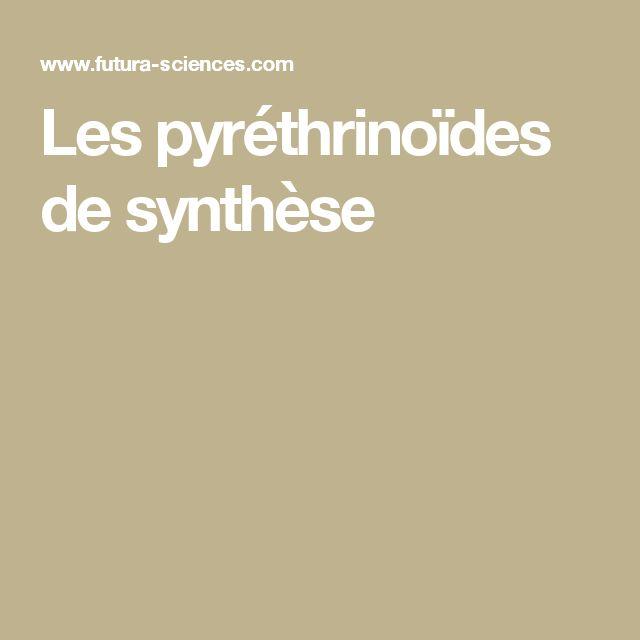 Les pyréthrinoïdes de synthèse