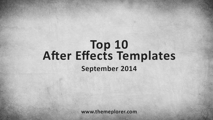 Top 10 After Effects Templates | September 2014 - http://themeplorer.com/ae-templates/top-10-ae-templates/top-10-after-effects-templates-september-2014/