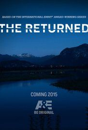"The Returned Poster - ""Another great show that only lasted a season...and ended on cliffhanger that left me hanging"""