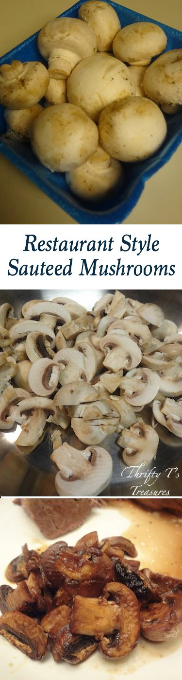 Restaurant Style Sauteed Mushrooms