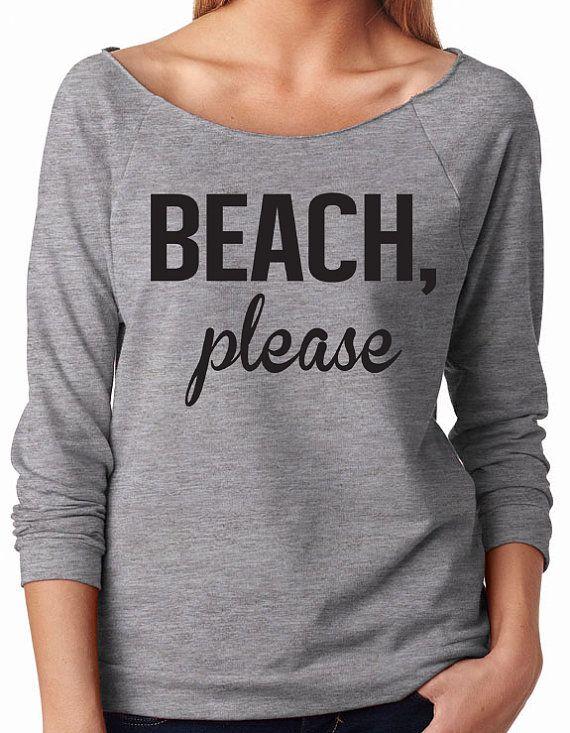 BEACH Please Slouchy Sweater. Beach Please Shirt. by WorkItWear #beachplease #honeymoon #bride #wedding #mrs #beachplease #beachshirt #workout #offtheshoulder #christmas #workitwear