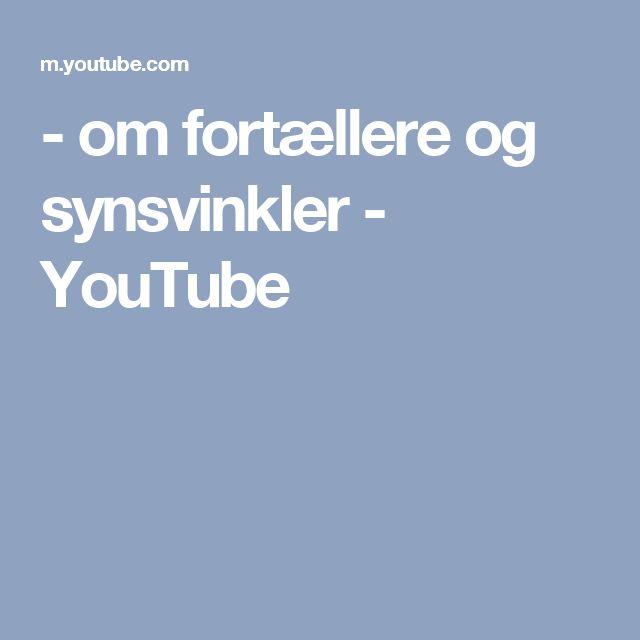 - om fortællere og synsvinkler - YouTube