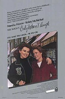 Neil Simon says: An alcoholic actress (Marsha Mason) worries about sobriety around her daughter (Kristy McNichol). Not on DVD; is on VHS and some digital formats.