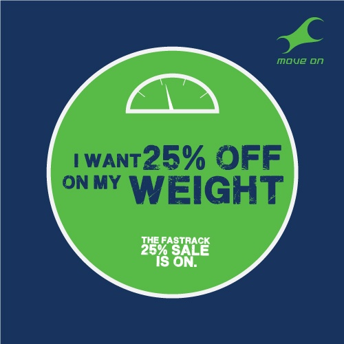 I want 25% off on my weight!  Flat 25% OFF on Bags, Belts, Wallets & Sunglasses!
