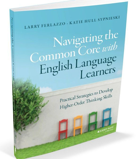 Our Book On Teaching Common Core To ELLs Will Be Published In Two Months – Here's Simple Table Of Contents