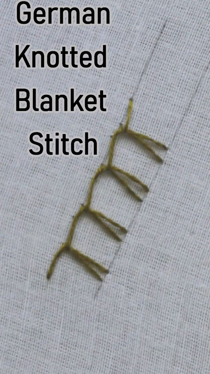 German Knotted Blanket Stitch in #embroidery #handembroidery