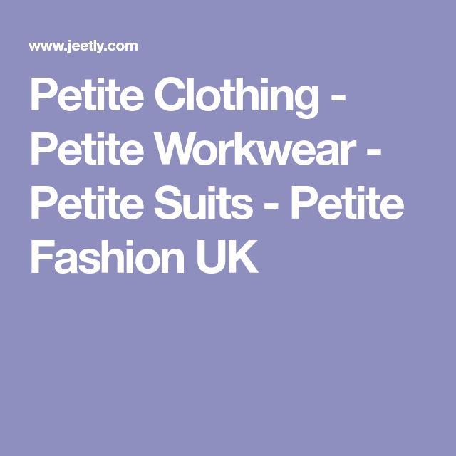 Petite Clothing - Petite Workwear - Petite Suits - Petite Fashion UK