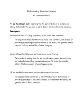 Looking for simple, easy to comprehend notes rhetorical fallacies? Look no more. This handout on ad hominem attacks is simple to follow and includes an opportunity for students to demonstrate their understanding.