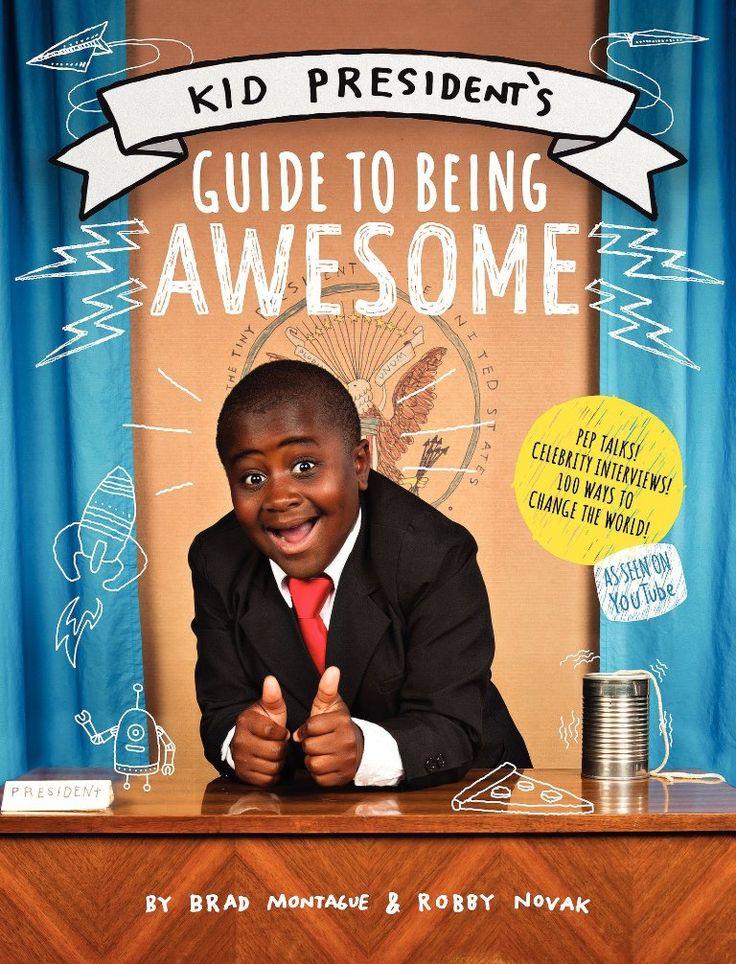 146 best I Support Kid President! images on Pinterest | Kid ...