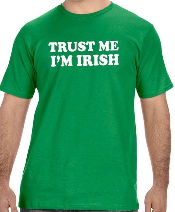 b0233eb337a2 St Patrick's Day Shirt Trust me I'm IRISH Mens T shirt Husband Gift Irish  Shirt Cool T Shirt Funny T