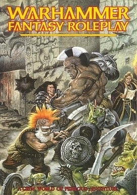 My first proper roleplaying game: Warhammer Fantasy Roleplay: A Grim World Of Perilous Adventure