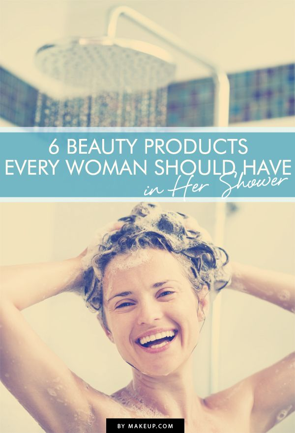6 Beauty Products Every Women Should Have in Her Shower
