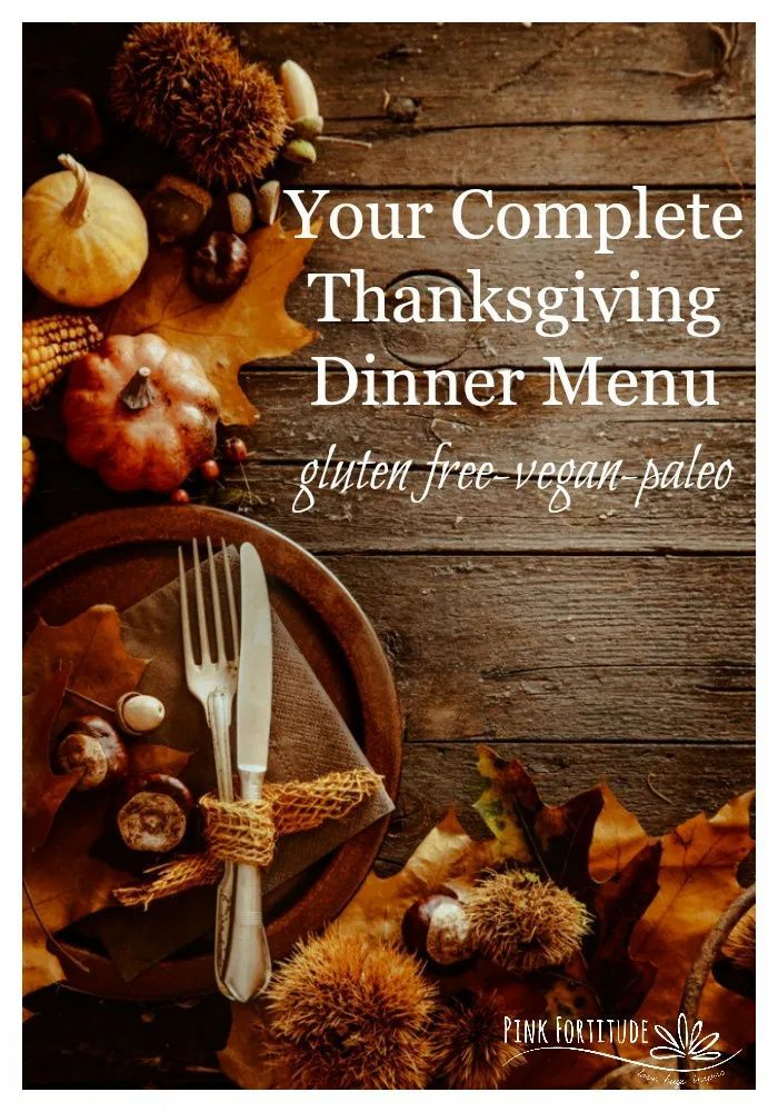 The Ultimate Thanksgiving Guide Of Guides Pink Fortitude Llc In 2020 Thanksgiving Dinner Menu Thanksgiving Dinner Harvest Recipes