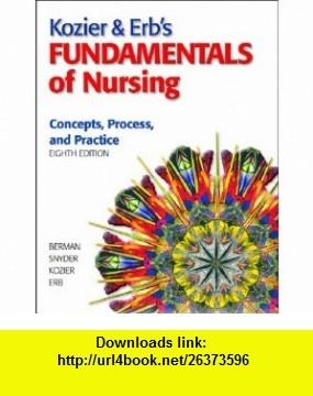Kozier  Erbs Fundamentals of Nursing Value Package (includes Skills in Clinical Nursing) (8th Edition) (9780138140892) Audrey J. Berman, Shirlee Snyder, Barbara J. Kozier, Glenora Erb , ISBN-10: 0138140898  , ISBN-13: 978-0138140892 ,  , tutorials , pdf , ebook , torrent , downloads , rapidshare , filesonic , hotfile , megaupload , fileserve