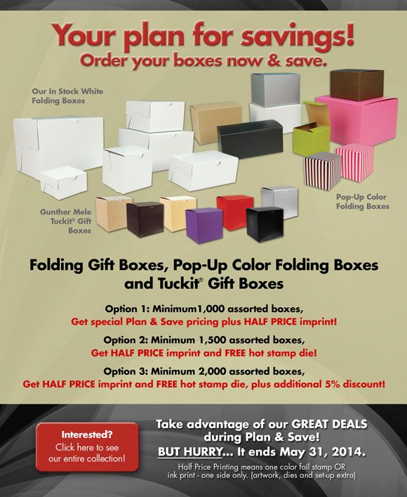 Need great boxes at a great price? Save big on boxes and printing until May 31, 2014!
