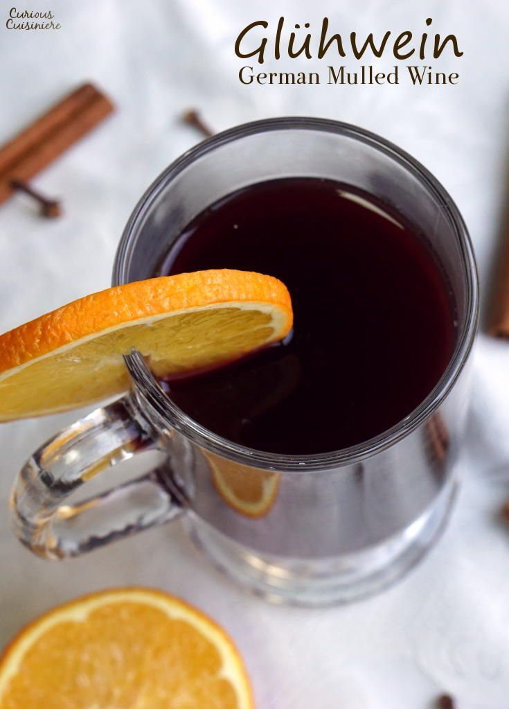 Glühwein is a German mulled wine with flavors of citrus and warm spices. It truly smells like Christmas! | www.CuriousCuisiniere.com