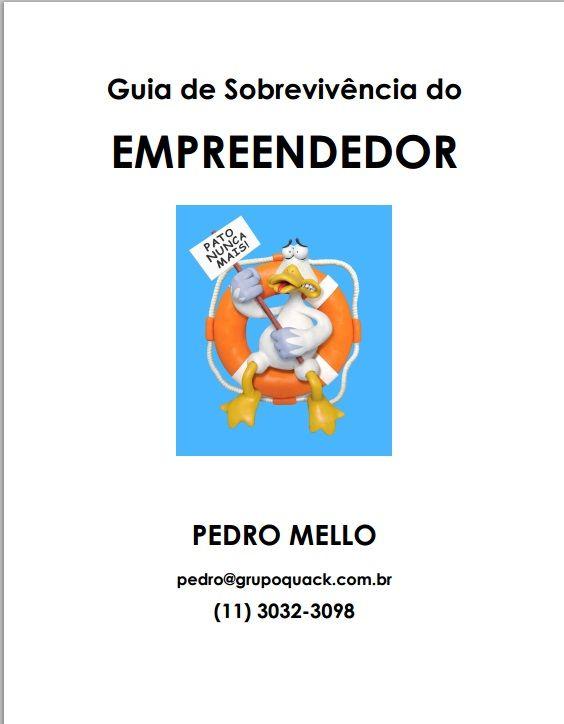 [eBook] Guia de Sobrevivência do EMPREENDEDOR, por Pedro Mello. Link para download:  https://www.dropbox.com/s/gu3bs62mp1lf752/GuiaDeSobrevivenciaDoEmpreendedor_PedroMello.pdf #Empreendedorismo #Ebook #gestao