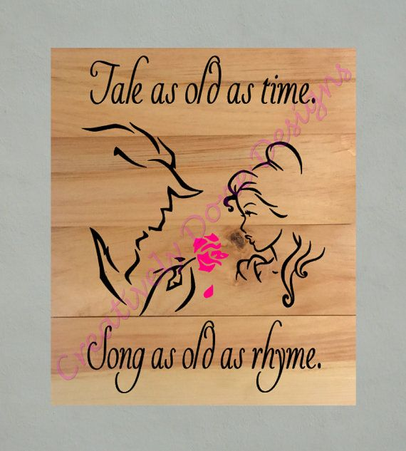 Beauty And The Beast Wood Sign With Tale As Old Time Song Rhyme Quote This Would Make A Wonderful Wedding Present Or For Any