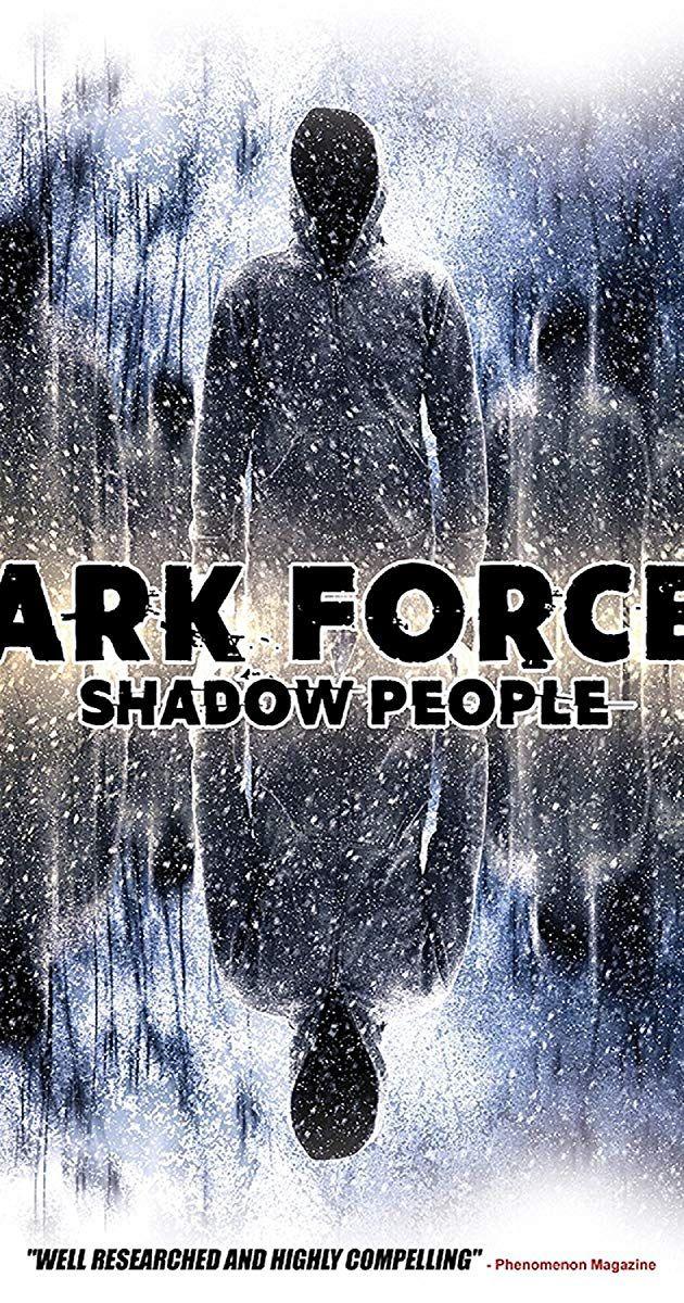 Dark Forces: Shadow People (Video 2018) - IMDb | Movies 2019 in 2019