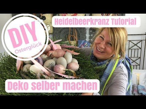 DIY-Deko Ideen selber machen - Österliches Heidelbeerkranz Tutorial - von Imke Riedebusch - YouTube