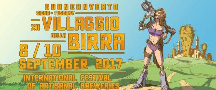 Villaggio della Birra 2017. Dal 8 al 10 Settembre a Buonconvento in Toscana - Le Strade della Birra, il magazine sul mondo della birra artigianale in Italia