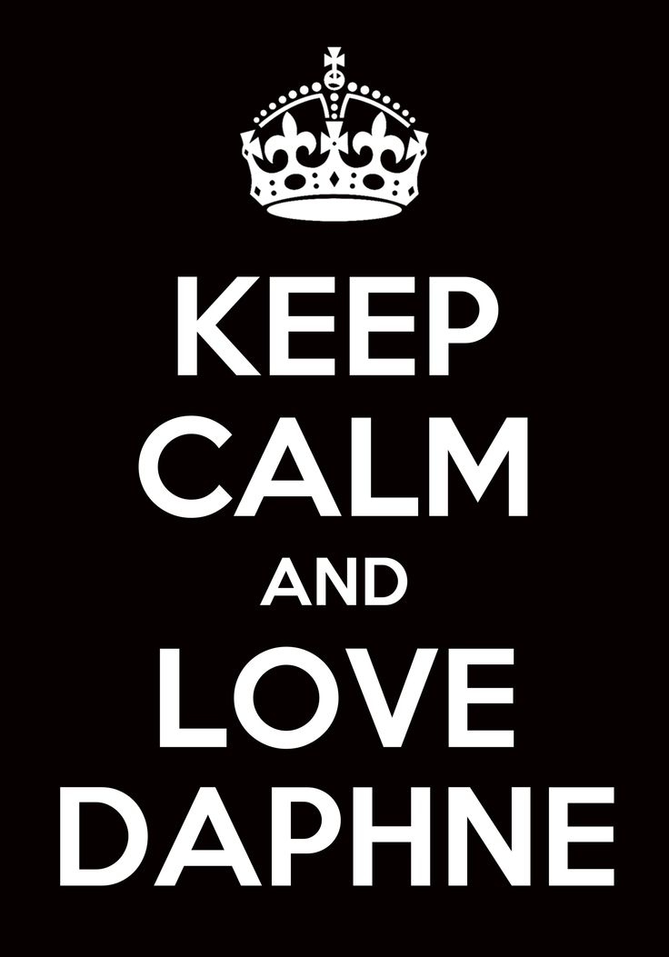 Keep Calm and Love Daphne [Frasier]