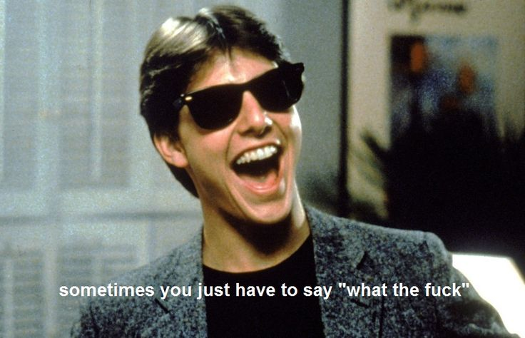 Risky Business fav quote