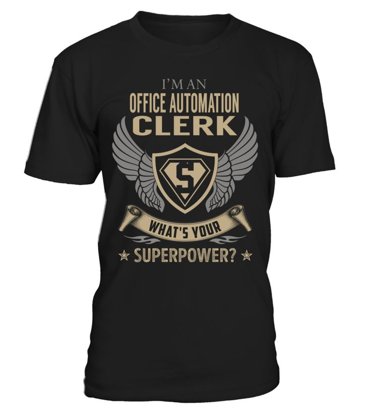Office Automation Clerk - What's Your SuperPower #OfficeAutomationClerk