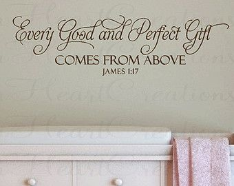 Every Good and Perfect Gift Wall Decal - Baby Nursery Wall Quote - Christian Scripture Bible Verse for Baby Nursery 10h X 36w BA0246