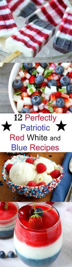 12 Perfectly Patriotic Red, White, and Blue Recipes