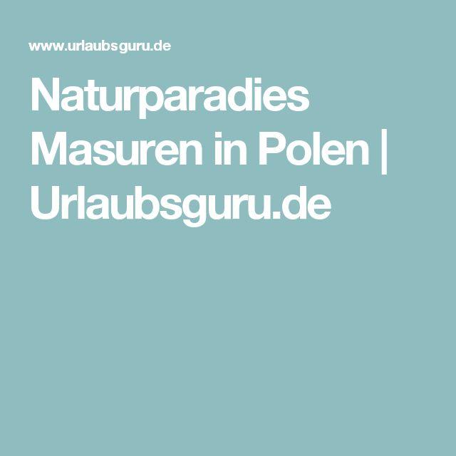Naturparadies Masuren in Polen | Urlaubsguru.de