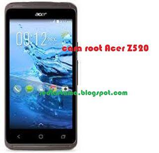 Cara Root Acer Liquid Z520 Terbaru