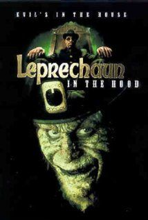 Leprechaun in the Hood - directed by Rob Spera.  Not fit for human consumption.  Less actively terrible than Leprechaun In Space, but will never, ever be something to recommend.  When my friends and I decided to watch these stupid movies, it sounded like fun.  Not so much.