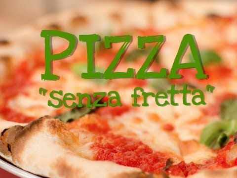 """PIZZA """"SENZA FRETTA"""" FATTA IN CASA DA BENEDETTA - Homemade slow rise pizza dough recipe"""