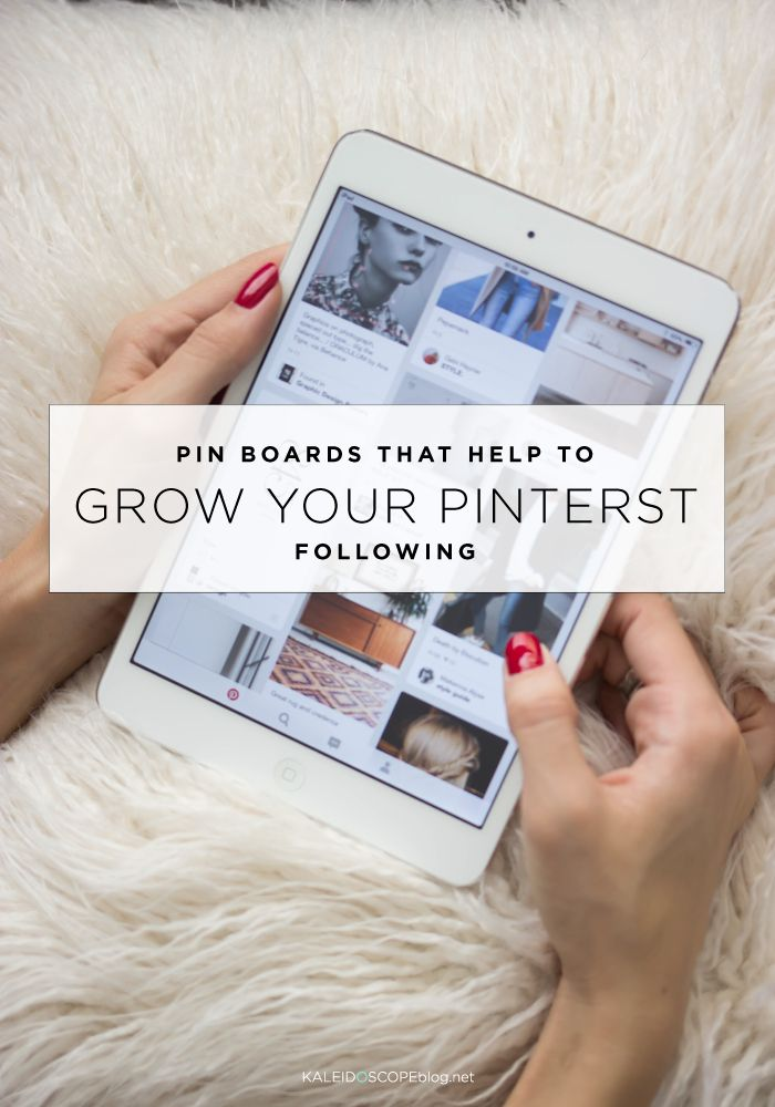 Pin boards that help to grow your Pinterest Following   Kaleidoscope